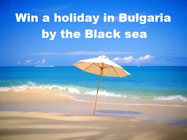 Win a holiday at Bulgaria by the Black sea!